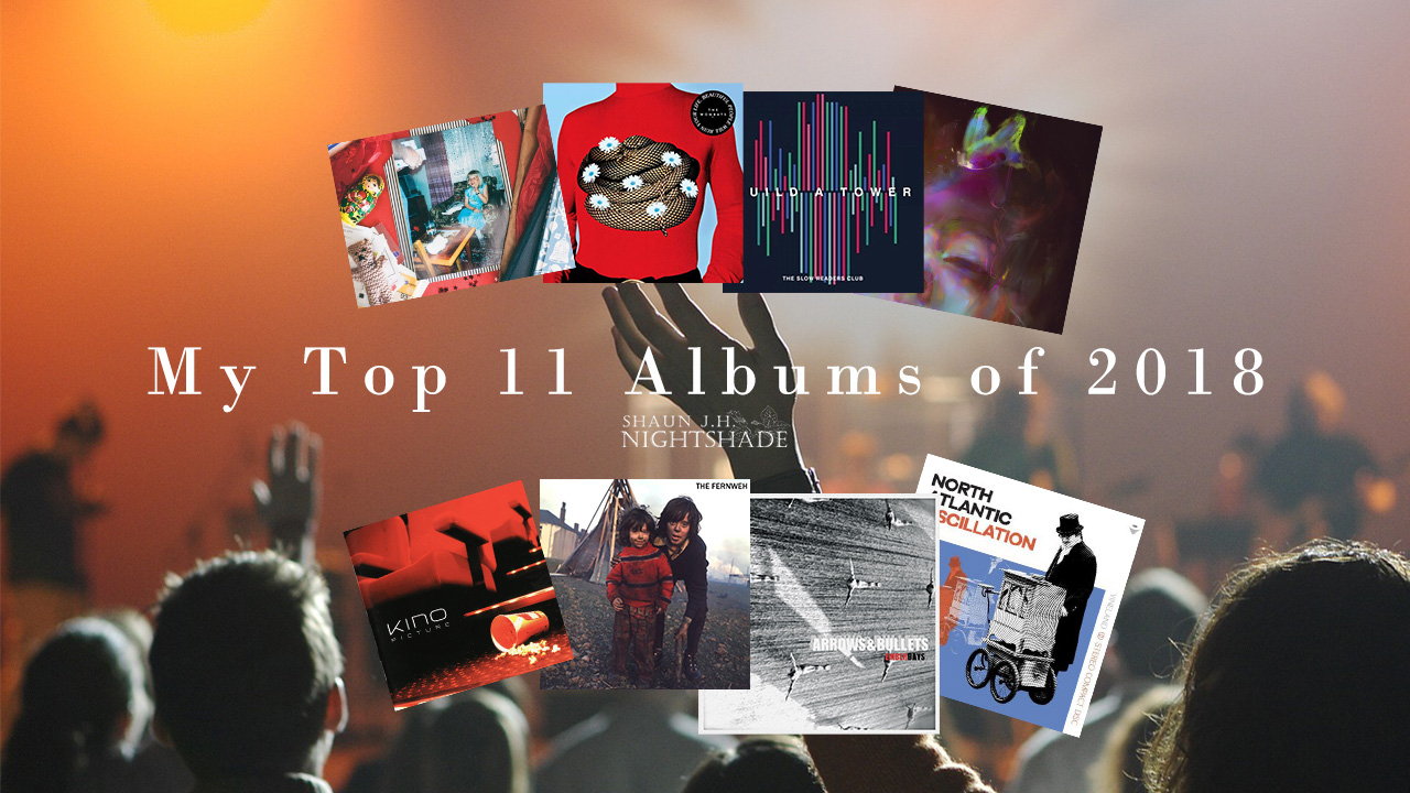 Top 11 Albums of 2018