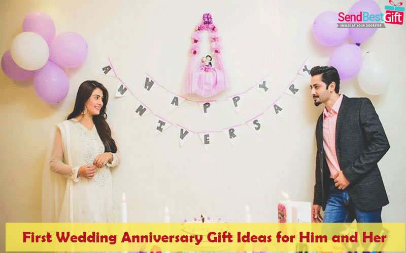 First Wedding Anniversary Gift Ideas for Him and Her