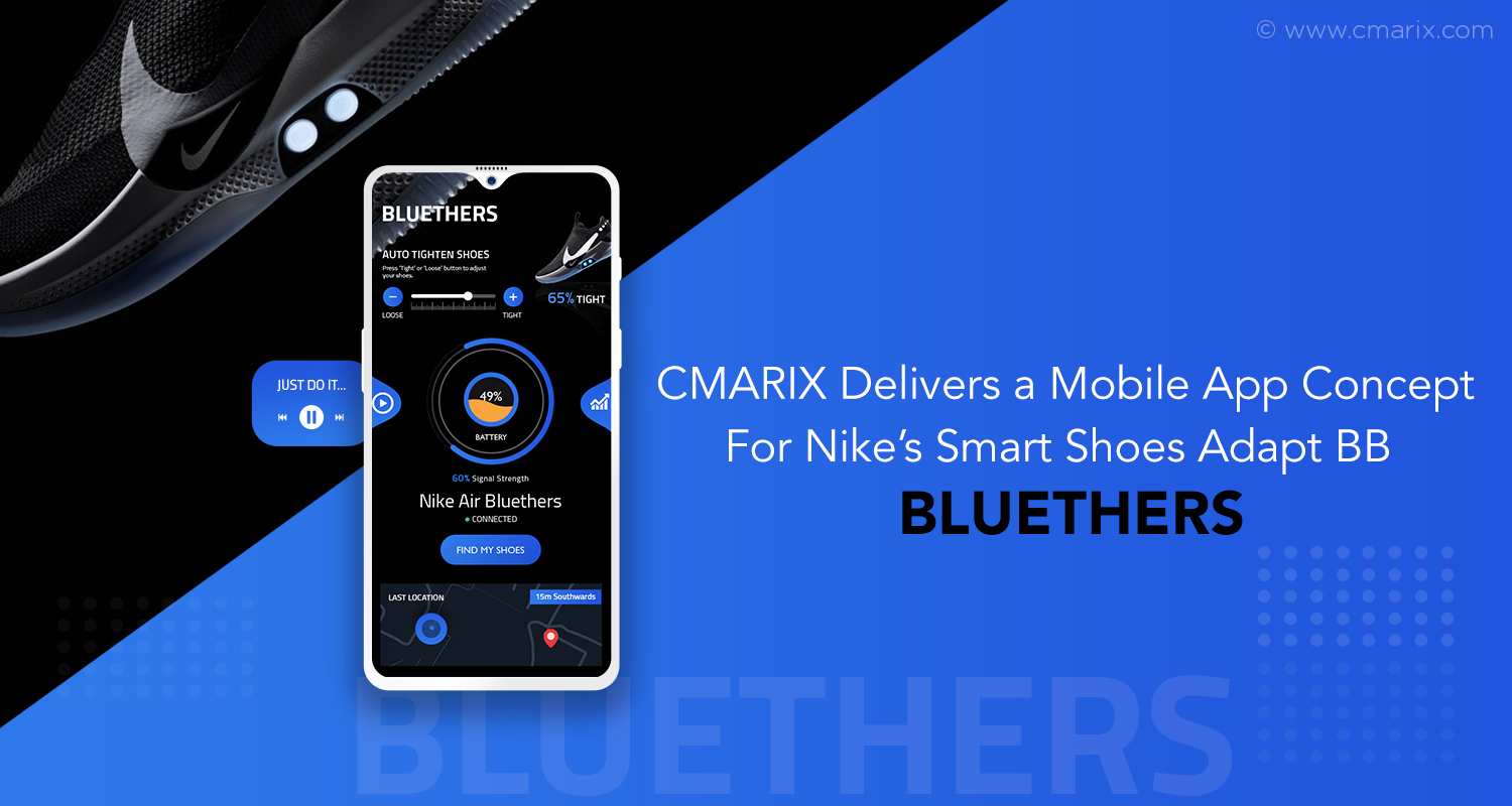 CMARIX Works On The App Concept Of Smart Wearable Technology – Nike Sneakers Adapt BB