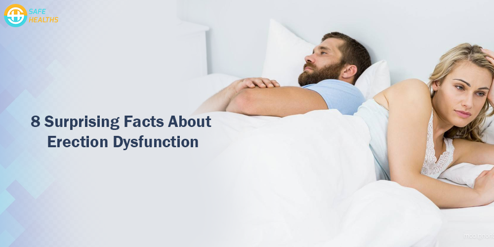 8 Surprising Facts About Erection dysfunction