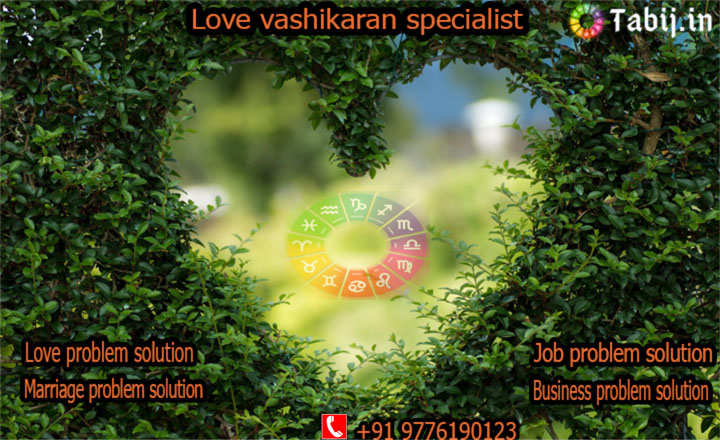 Love Vashikaran specialist - Consult to avail the best love vashikaran