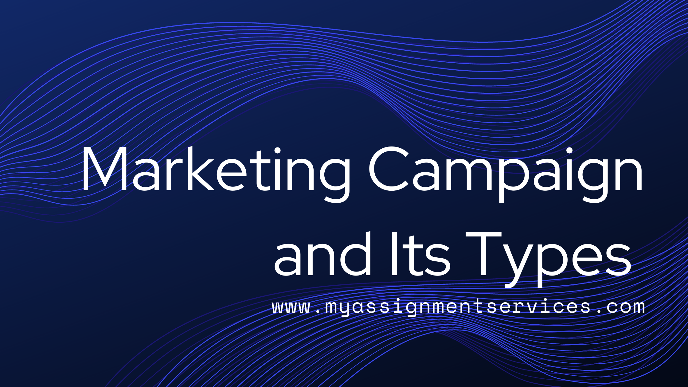 Marketing Campaign and Its Types