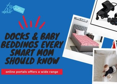 Docks & baby bedding's every smart mom should know about
