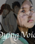 Dying Voices