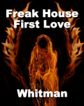 Freak House - First Love
