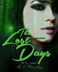 The Lost Days, Book One: Prophecy.