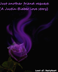 Just another friend request. (A Justin Bieber love story)
