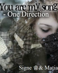 You Are My Song ❖ One Direction