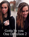 Gotta be you - One Direction 2