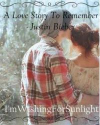 A Love Story To Remember - Justin Bieber // One Shot //