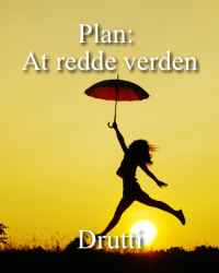 Plan: At redde verden