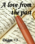 A love from the past - (På pause) -