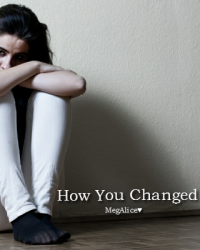 How You Changed.