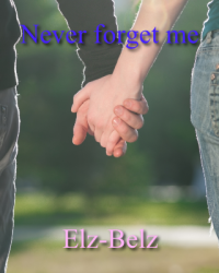 Never forget me