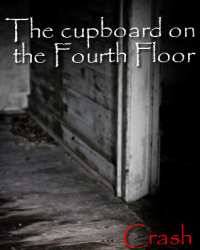 The cupboard on the Fourth Floor