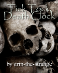 Tick Tock, Death Clock