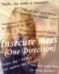 Insecure Mess {One Direction}