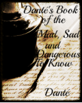 Danté's Book of the Mad, Sad and Dangerous To Know