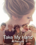 Take my hand (1D) (Pause)