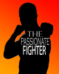 The Passionate Fighter