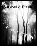 Survival and Death