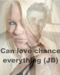 Can love change everything (JB)