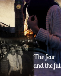The fear and the future - One direction