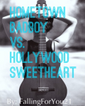 Hometown Badboy vs. Hollywood Sweetheart (Completed)