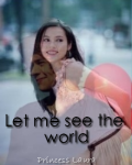 Let me see the world {1D}