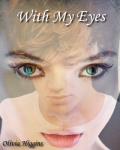 (12+) With My Eyes - Liam Payne Fan Fiction