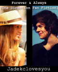 Forever & Always (One Direction Fan Fiction)