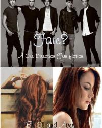 Fate? A One Direction Fan Fiction