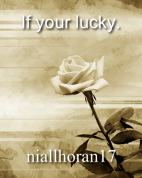 If your lucky.