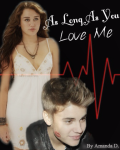Justin Bieber | As Long As You Love Me