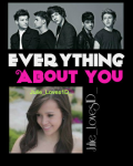 Everything About You (On Hold)