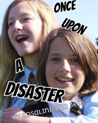 Once upon a Disaster...