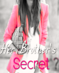 Her Brother's Secret ?