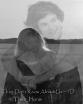 They Don't Know About Us ~ 1D
