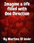 Imagine a life filled with One Direction