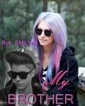 My Brother ✭ Justin  Bieber fanfiction