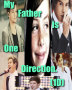 My Father is One Direction. (1D)