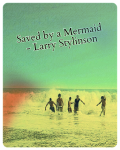 Saved By A Mermaid - Larry Stylinson AU