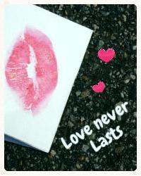 Love never Lasts
