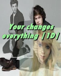 Your change everything |1D| +13