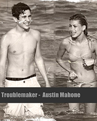 Troublemaker - Austin Mahone
