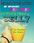 The End of the World, an Infamous Boy Band, and My Big Round Belly