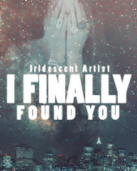 I Finally Found You (Completed)