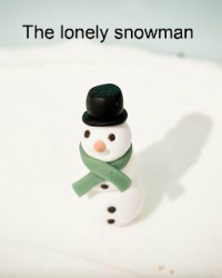 the lonely snowman