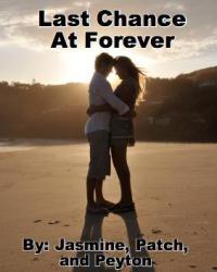 Last Chance At Forever