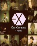Our Creators [EXO fanfic.]